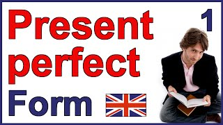 The form of the Present Perfect Tense