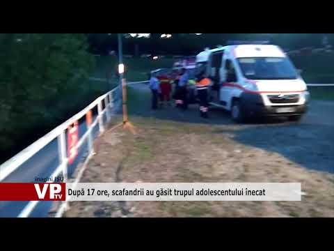 După 17 ore, scafandrii au găsit trupul adolescentului înecat
