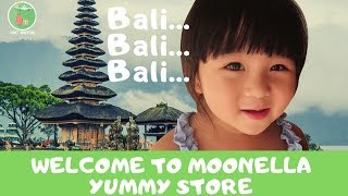 Video BALI...BALI...BALI..Welcome to Moonella Yummy Store. MP3, 3GP, MP4, WEBM, AVI, FLV Juni 2018