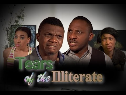 Tears Of The  Illiterate   -  Nigeria Nollywood Movie