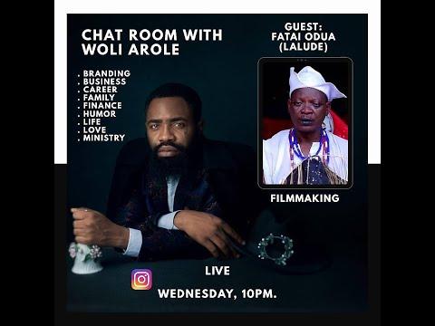 Chat room with Woli Arole (Guest: Fatai Odua AKA Lalude )