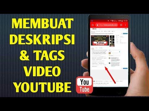 Cara Membuat Deskripsi dan Tag untuk Video Youtube