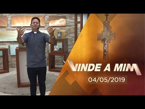 Programa Vinde a mim com Padre Cleberson Evangelista | 04/05/2019