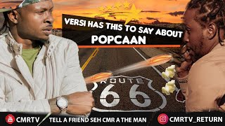 Versi Have Something To Say About Popcaan (Exclusive)