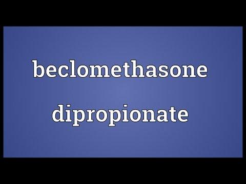 Beclomethasone dipropionate Meaning