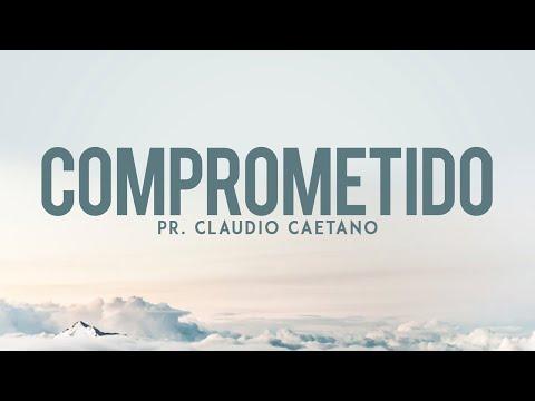 Pr. Claudio Caetano - Comprometido
