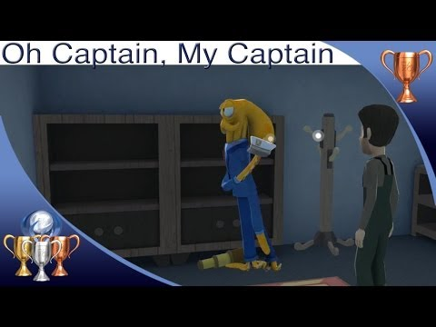 Guide - Octodad Dadliest Catch Oh Captain, My Captain trophy guide. Visit with several of your crewmen while dressed as the captain.. For a full trophy guide visit m...