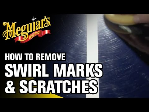 How to Remove Swirl Marks & Scratches