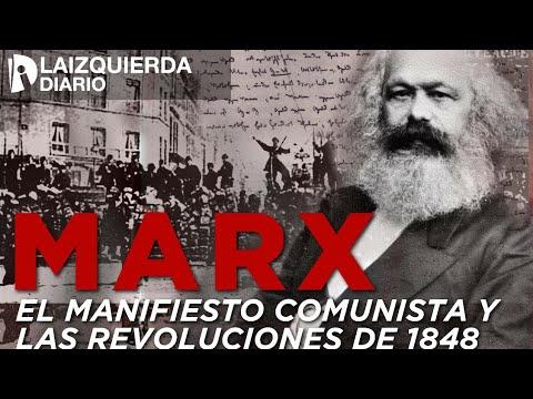 Marx: El manifiesto comunista y las revoluciones de 1848