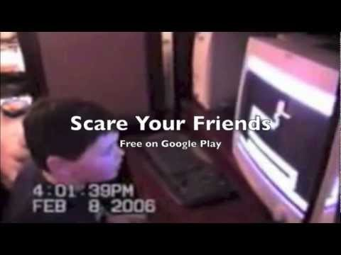 Video of Scare Your Friends - SHOCK!