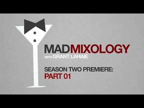 Mad Mixology - Season 2 Premiere - Part 01
