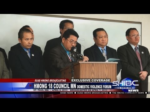 Suab Hmong News:  Hmong 18 Clan Council of Minnestoa Domestic Violence Forum 04/02/2013