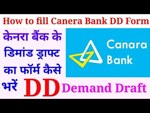 Video How to fill Canera Bank DD form:: Demand Draft download in MP3, 3GP, MP4, WEBM, AVI, FLV January 2017