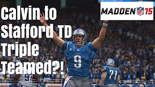 Madden 15: Calvin Throws TD to Stafford Triple Teamed Challenge - YouTube