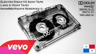Electro Disco VS Sony Tape - Lado A (Sony Tape)