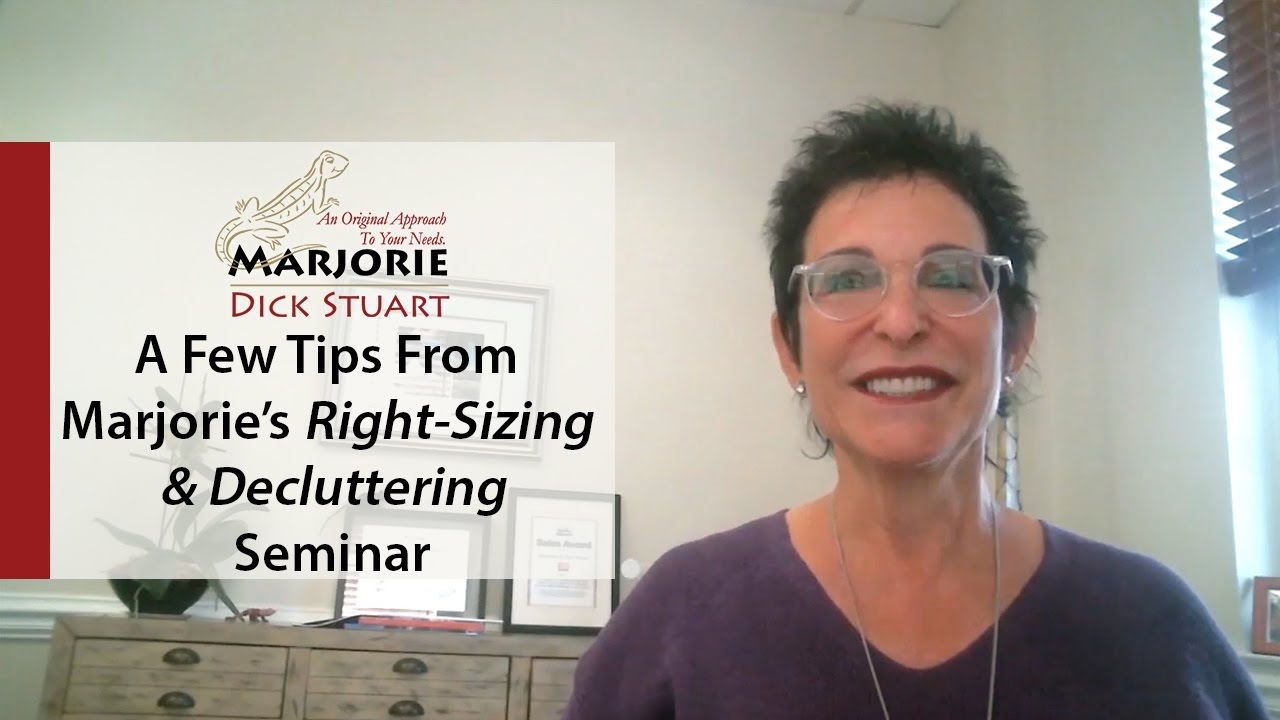What's Working Now! - Tips From Marjorie's Right-Sizing and Decluttering Seminar