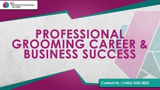 Professional Grooming Career And Business Success | ASL Training & Consultancy Sdn Bhd