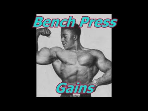 How To Increase Bench Press Gains – Bodybuilding Tips To Get Big