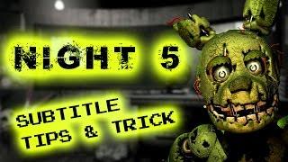 Video Five Nights at Freddy's 3 : Trick / Tips Night 5 MP3, 3GP, MP4, WEBM, AVI, FLV Agustus 2019