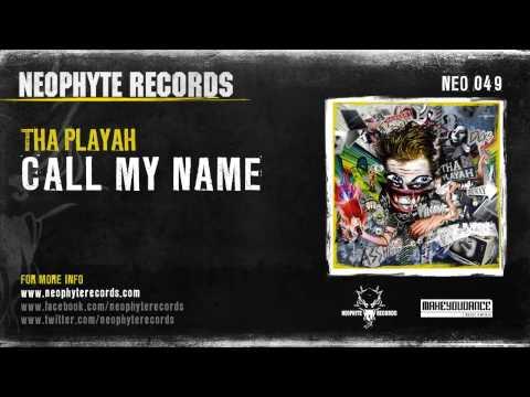 Tha Playah - Call My Name