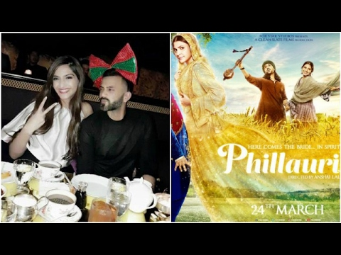 Is Sonam Getting Engaged | Anushka's Phillauri Cop