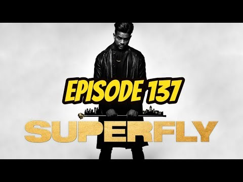Superfly (2018) (REVIEW) - Episode 137