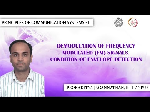 Lec 34 | Principles of Communication Systems-I |Demodulation of FM Signals| IIT KANPUR (видео)