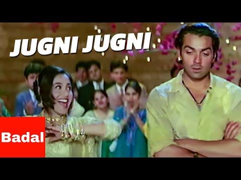 Video Jugni jugni - Badal (2000) HD♥ download in MP3, 3GP, MP4, WEBM, AVI, FLV January 2017