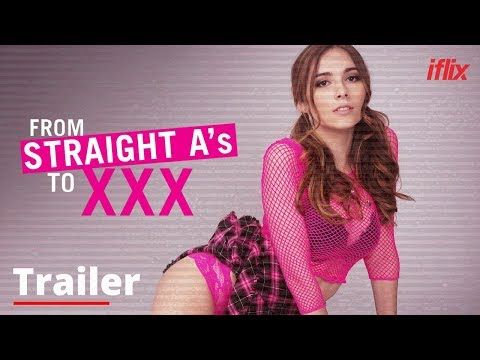 From Straight A's To XXX   Trailer   Watch FREE on iflix