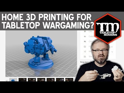 Home 3D Printing for Tabletop Wargaming?