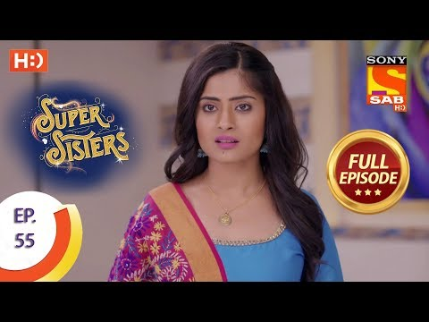 Super Sisters - Ep 55 - Full Episode - 19th October, 2018