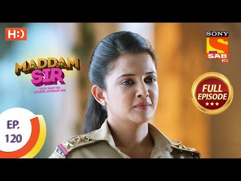 Maddam Sir - Ep 120 - Full Episode - 25th November 2020