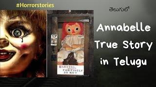 Telugu vlogs: True/Real Story of Annabelle in Telugu🤤#Horrortime