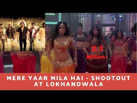 Mere Yaar Mila Hai - Shootout At Lokhandwala (2007) HD