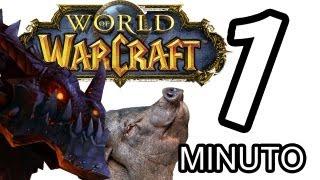 World of Warcraft en 1 minuto