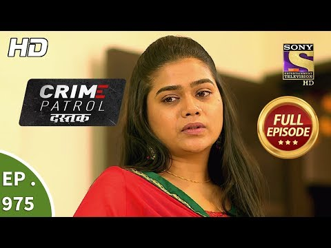 Crime Patrol Dastak - Ep 975 - Full Episode - 12th February, 2019