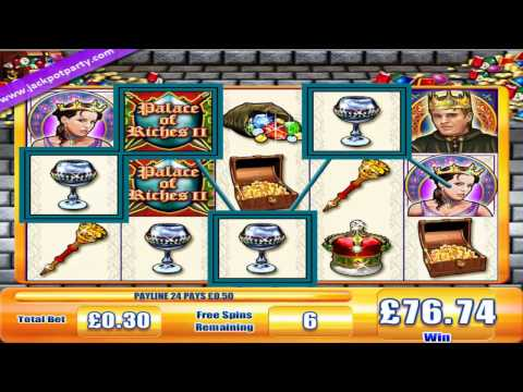 £84.79 MEGA BIG WIN (282 X STAKE) PALACE OF RICHES II™ MEGA BIG WIN SLOTS JACKPOT PARTY