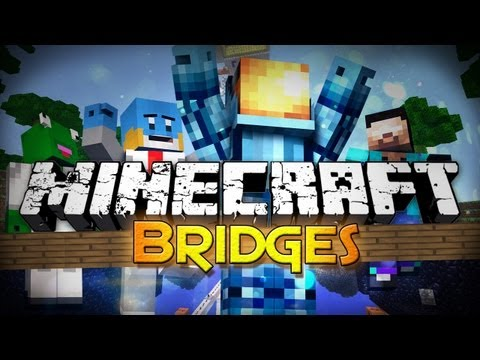 bridges - Subscribe 4 More Minecraft :D ▻▻▻http://bit.ly/SubscribeToMCU◅◅◅ Become a Star! Shirts:http://www.mc-universe.spreadshirt.com Website:http://www.mc-universe....