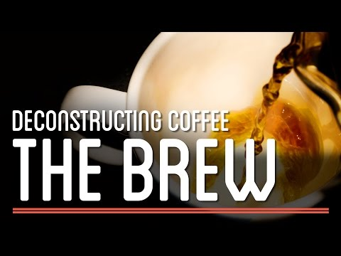 The Brew - Deconstructing Coffee | How to Make Everything: Coffee