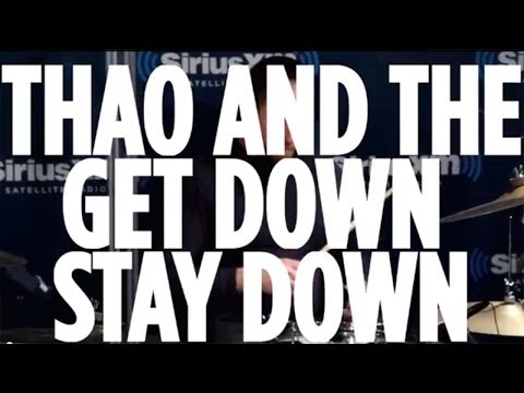 Thao) - SEE MORE SIRIUSXM U VIDEOS: http://www.youtube.com/playlist?list=PL452CB91422E75CEF Thao & The Get Down Stay Down cover The Ronettes