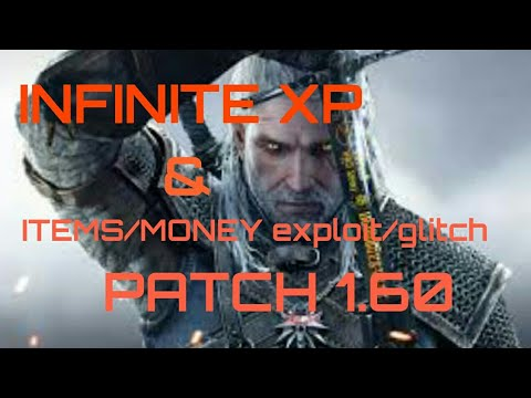 Witcher 3 infinite XP & infinite items exploit/glitch