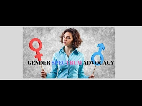8.17.18 Gender 101-A Basic Understanding of the Gender Spectrum