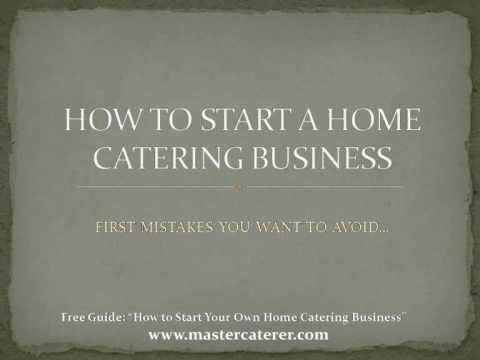 Start a Home Catering Business- First Up Mistakes to Avoid