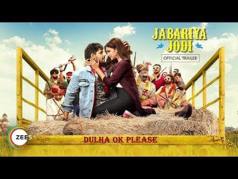 Jabariya Jodi   Official Trailer   Sidharth Malhotra, Parineeti Chopra   Streaming Now On ZEE5