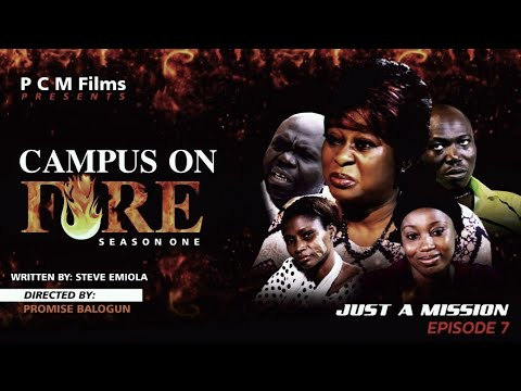 JUST A MISSION Ep 7   Campus On Fire Series   PCM Films   #Directed by Promise Balogun