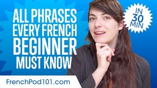 Video 100 Phrases Every French Beginner Must-Know MP3, 3GP, MP4, WEBM, AVI, FLV September 2019