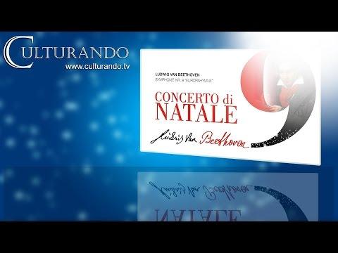 """Culturando Concerto Natale Beethoven Symphonie Nr. 9 """"Europahymne"""""""