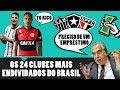 Os 24 Clubes mais Endividados do Brasil 2017