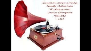 Download Lagu 1927 His Master's Voice Colonial Gramophone Model 31A playing Chistmas Oratorio Mp3