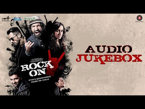 Rock On 2 - Full Movie Audio Jukebox | Farhan Akht
